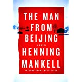 The Man from Beijingby Henning Mankell