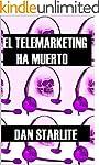 EL TELEMARKETING HA MUERTO (Spanish E...