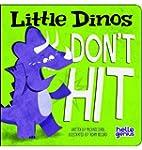 Little Dinos Don't Hit
