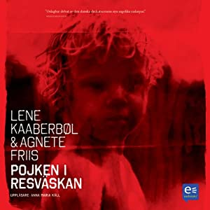 Pojken i resväskan [The Boy in the Suitcase] | [Lene Kaaberböl, Agnete Friis]