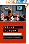War and the Media: Reporting Conflict...