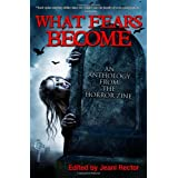 What Fears Becomeby Bentley Little