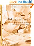 Baking & Pastry: Mastering the Art an...