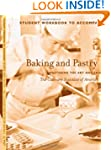 Baking and Pastry, Student Workbook:...