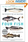 Four Fish: The Future of the Last Wil...