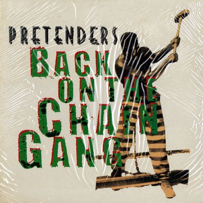 Pretenders - Back On The Chain Gang - Zortam Music