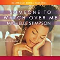 Someone to Watch Over Me Audiobook by Michelle Stimpson Narrated by Jennifer Kidwell