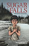 img - for Sugar Falls: A Residential School Story book / textbook / text book