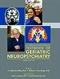 img - for The American Psychiatric Publishing Textbook of Geriatric Neuropsychiatry (Coffey, Americna Psychiatric Press Textbook of Geriatric Neuropsychiatry) by C. Edward Coffey (2011-04-20) book / textbook / text book
