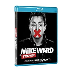 Mike Ward S'Expose [Blu-ray]