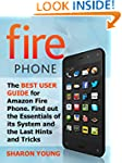 Fire Phone: The Best User Guide for A...