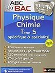 ABC du BAC Excellence Physique - Chim...