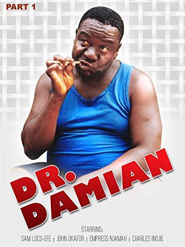 Dr Damian part 1 (Nollywood African Movie)