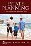 Estate Planning: A Plain English Guide to Wills and Trusts