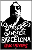 Confesiones de un g�nster de Barcelona  (B DE BOOKS)
