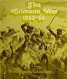 The Crimean War, 1853-56 (0855242426) by Embleton, G. A