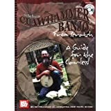 Mel Bay Clawhammer Banjo from Scratch: A Guide for the Claw-less! ~ Dan Levenson