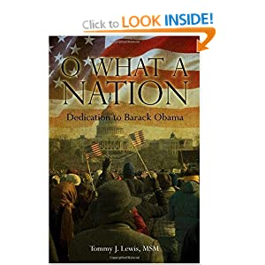 O What A Nation: Dedication to Barack Obama Tommy Lewis