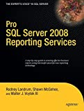 img - for Pro SQL Server 2008 Reporting Services (Books for Professionals by Professionals) book / textbook / text book