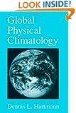 Global Physical Climatology, Volume 56 (International Geophysics)