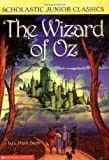 Wizard Of Oz (Scholastic Junior Classics)