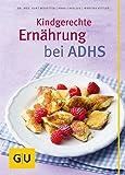Kindgerechte Ernährung bei ADHS (GU Gesund essen)