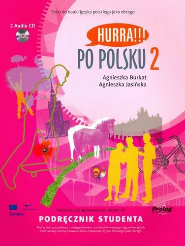 Hurra!!! Po Polsku: Student Textbook v. 2 (English and...