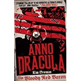 Anno Dracula: The Bloody Red Baronby Kim Newman