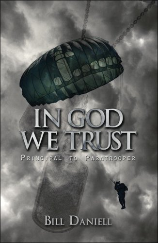 In God We Trust: Principal to Paratrooper