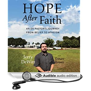 Hope After Faith: An Ex-Pastor's Journey from Belief to Atheism (Unabridged)