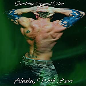 Alaska, with Love Audiobook