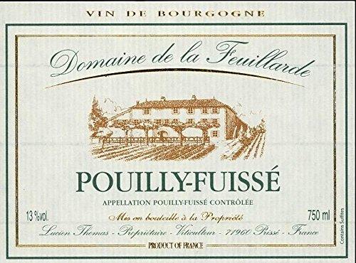 2005 Domaine De La Feuillarde Pouilly-Fuissé Chardonnay