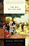 """The Way We Live Now (Modern Library Classics)"" av Anthony Trollope"