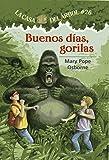 Buenos días gorila # 26 (La casa del árbol) (Spanish Edition)