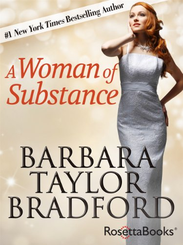 BEST PRICE EVER on one of the top ten bestselling novels ever written with more than 32 million copies sold! A Woman of Substance By Barbara Taylor Bradford – 71% off!