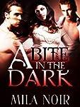A Bite in the Dark: (A BBW Billionair...