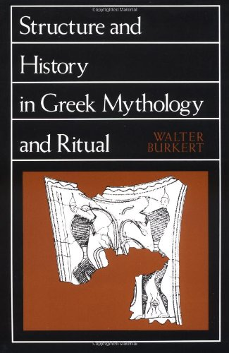 Structure and History in Greek Mythology and Ritual...