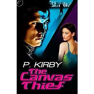 The Canvas Thief | [P. Kirby]