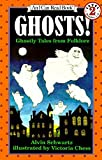 Ghosts!: Ghostly Tales from Folklore (I Can Read Level 2)