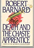 Death and the Chaste Apprentice (0002322447) by Barnard, Robert