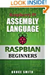 Raspberry Pi Assembly Language RASPBI...
