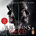 Assassin's Creed: The Official Film Tie-In Audiobook by Christie Golden Narrated by John Banks