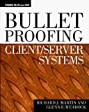 img - for Bulletproofing Client/Server Systems by Richard J. Martin (1997-04-03) book / textbook / text book