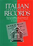 img - for Italian Genealogical Records: How to Use Italian Civil, Ecclesiastical & Other Records in Family History Research (Italian Edition) book / textbook / text book