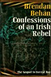 CONFESSIONS OF AN IRISH REBEL