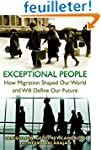 Exceptional People - How Migration Sh...