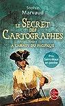Le Secret des cartographes, tome 2 : à l'assaut du Pacifique