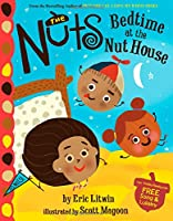 The Nuts: Bedtime at the Nut House