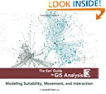 The Esri Guide to GIS Analysis, Volum...