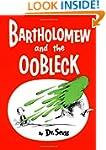 Bartholomew and the Oobleck: (Caldeco...